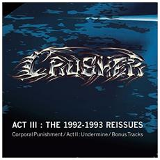 Crusher - The 1992-1993 Reissues (2 Cd)