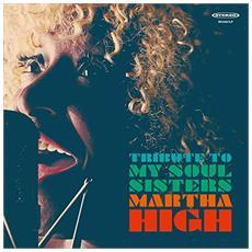 Martha High - Tribute To My Soul Sisters