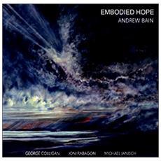 Andrew Bain Quartet - Embodied Hope