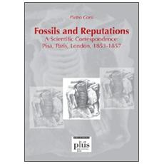 Fossils and reputations. A scientific correspondence: Pisa, Paris, London. 1853-1857