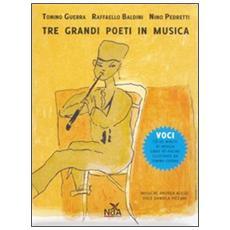 Voci. Tre grandi poeti in musica. Con CD Audio