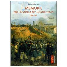 Memorie per la storia de' nostri tempi 1856-1866