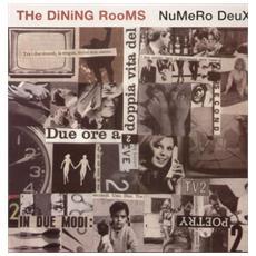 Dining Rooms (The) - Numero Deux (2 Lp)