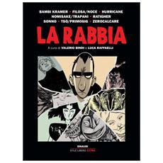 Rabbia (La) - A Cura Di V. Bindi E L. Raffaelli