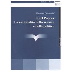 Karl Popper. La razionalit� nella scienza e nella politica