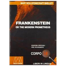 Frankenstein. Ediz. per ipovedenti