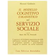Il modello cognitivo-umanistico nel servizio sociale. Nuove prospettive teoriche