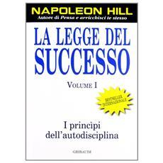 La legge del successo. Vol. 1