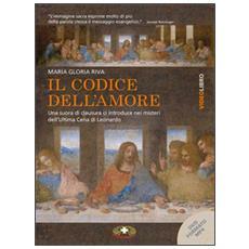 Il codice dell'amore. L'ultima cena di Leonardo formato MP4. Con DVD Audio