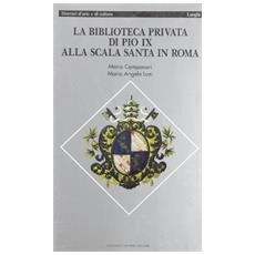 Biblioteca privata di Pio IX (La)