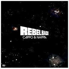 Cappo And Nappa - Rebel Base (2 Lp)