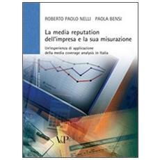 La media reputation dell'impresa e la sua misurazione. Un'esperienza di applicazione della media coverage analysis in Italia