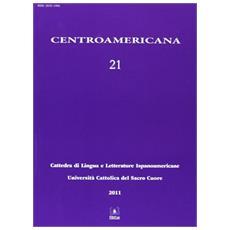 Centroamericana. Vol. 21