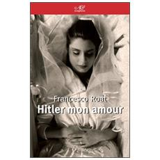 Hitler mon amour