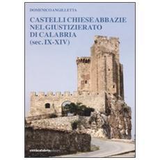 Castelli, chiese, abbazie nel giustizierato di Calabria