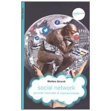 Social network, piccolo manuale di sopravvivenza