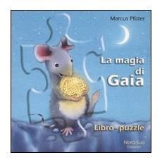 La magia di Gaia. Libropuzzle