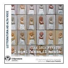 I nomi fanno il mondo. Audiolibro. CD Audio