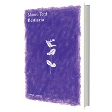 Mauro Tetti - Bestiario