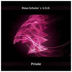 Klaus Schulze - U. s. o. - Privee