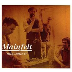 Mainfelt - Midsummer Ep