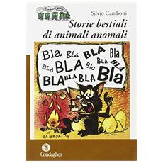 Storie bestiali di animali anomali