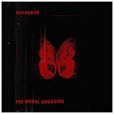 Autobahn - Moral Crossing