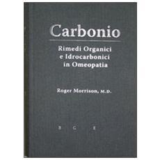 «Carbonio». Rimedi organici e idrocarbonici in omeopatia