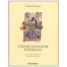 I grandi mangiatori di Romagna
