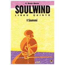 Soul Wind - I Sommi (C. Scott Morse)