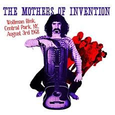 Mothers Of Invention - Wollfman Rink, Ny, August 3rd 1968 (2 Lp)
