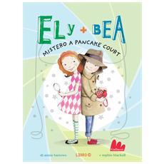 Annie Barrows - Ely + Bea - Mistero A Pancake Court