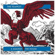 Tempest - 5 Against The House (2 Lp)