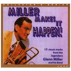 Glenn Miller - Miller Makes It Happen