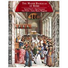 Le basiliche maggiori di Roma. Ediz. inglese