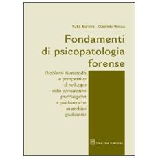 Fondamenti di psicopatologia forense
