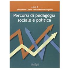 Percorsi di pedagogia sociale e politica