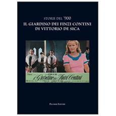 Storie del '900. Il giardino dei Finzi Contini di Vittorio De Sica