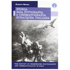 Storia della fotografia e cinmetografia subacquea italiana