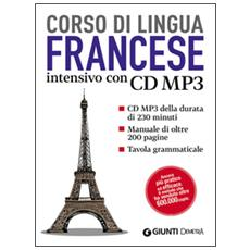 Francese. Corso intensivo. Con CD Audio formato MP3