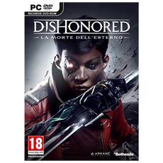 PC - Dishonored La Morte Dell'Esterno