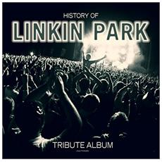 History Of Linkin Park - Tribute Album