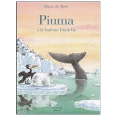 Piuma e le balene bianche