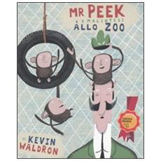 Mr Peek e i malintesi allo zoo