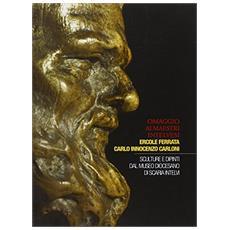 Omaggio ai maestri intelvesi Ercole Ferrata, Carlo Innocenzo Carloni. Sculture e dipinti dal Museo diocesano di Scaria Intelvi