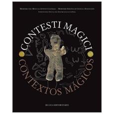 Contesti magiciContextos magicos. Atti del Convegno internazionale. Ediz. italiana, inglese, spagnola e francese