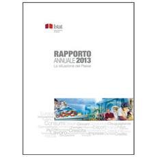 Rapporto annuale. La situazione del paese nel 2013