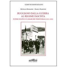 Buggiano dalla guerra al regime fascista. Potere politico e gerarchie territoriali (1915-1939)