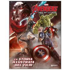 Avengers Age Of Ultron - La Storia Illustrata Del Film