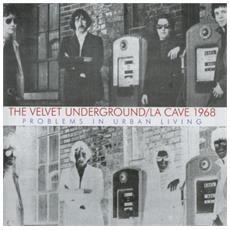 Velvet Underground (The) - La Cave 1968 (2 Lp)